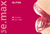 "IPS e.max ""All Ceramic - All You Need"""